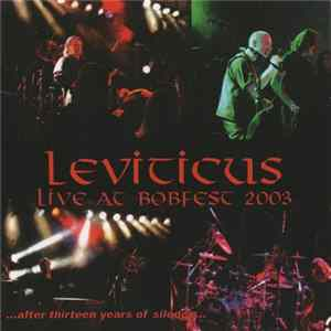 Leviticus - Live At Bobfest 2003 ...After Thirteen Years Of Silence... para Descargar Gratis