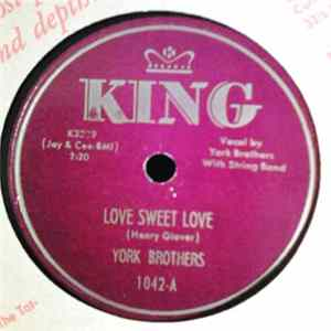 York Brothers - Love Sweet Love / When You Want A Little Lovin' para Descargar Gratis
