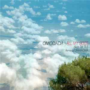 Omodada - All My Gods para Descargar Gratis
