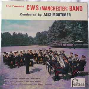 The Famous CWS (Manchester) Band Conducted By Alex Mortimer - The Famous CWS (Manchester) Band para Descargar Gratis