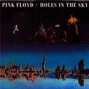 Pink Floyd - Holes In The Sky para Descargar Gratis