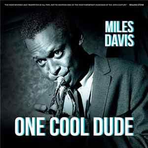 Miles Davis - One Cool Dude para Descargar Gratis