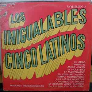 Los Cinco Latinos - Los Inigualables Cinco Latinos Vol. 2 para Descargar Gratis