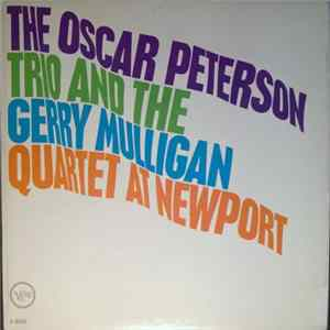 The Oscar Peterson Trio And The Gerry Mulligan Quartet - The Oscar Peterson Trio And The Gerry Mulligan Quartet At Newport para Descargar Gratis